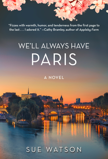 We'll Always Have Paris - A Novel - cover