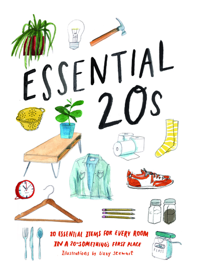 Essential 20s - 20 Essential Items for Every Room in a 20-Something's First Place - cover