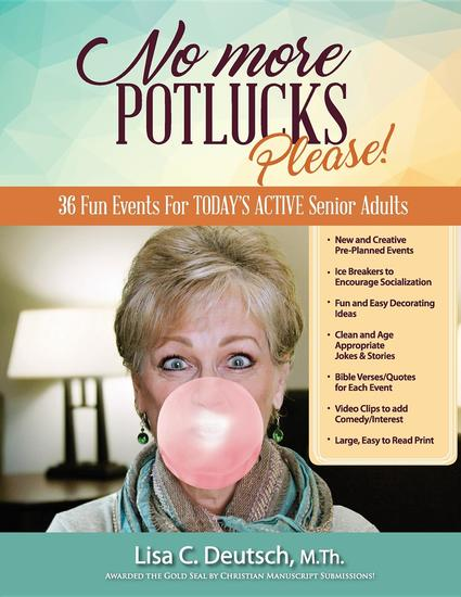 No More Potlucks Please - 36 Fun Events For TODAY'S ACTIVE Senior Adults! - cover