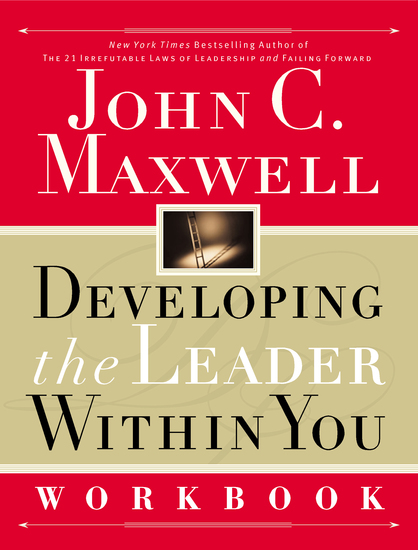 Developing the Leader Within You Workbook - cover