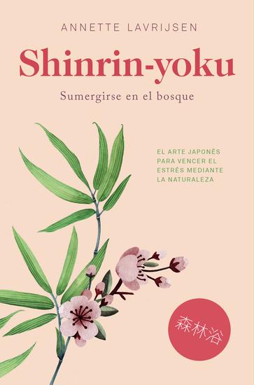 Shinrin-yoku - Sumergirse en el bosque - cover
