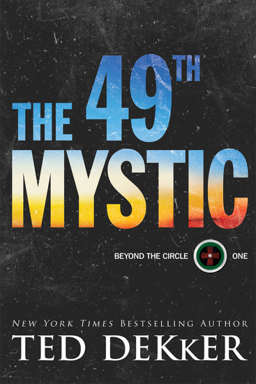 The 49th Mystic (Beyond the Circle Book #1) - cover