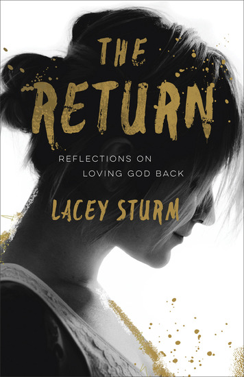 The Return - Reflections on Loving God Back - cover