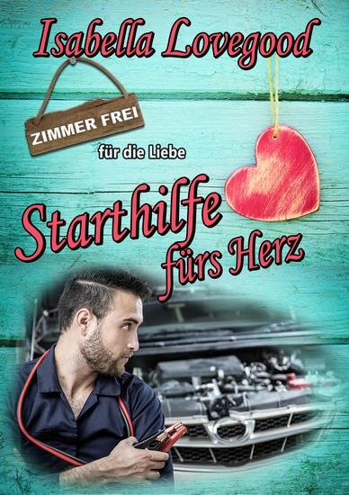 Starthilfe fürs Herz - Zimmer frei für die Liebe 8 - cover