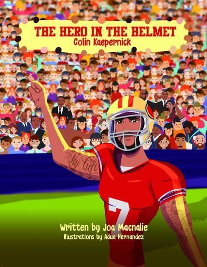 The Hero In The Helmet - Colin Kaepernick - cover
