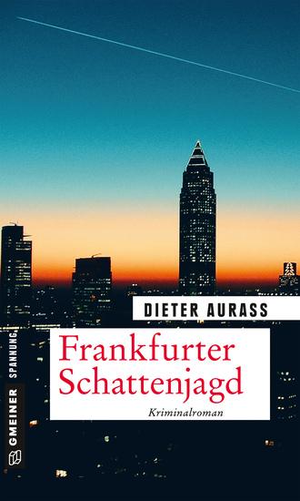 Frankfurter Schattenjagd - Kriminalroman - cover