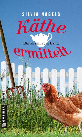 Käthe ermittelt - Ein Krimi vom Land - cover