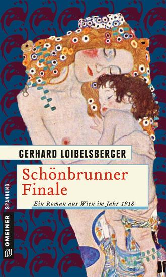 Schönbrunner Finale - Ein Roman aus dem alten Wien - cover