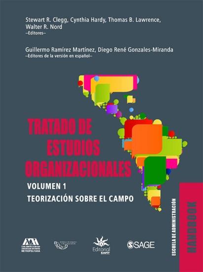 Tratado de estudios organizacionales - Volumen 1 Teorización sobre el campo - cover