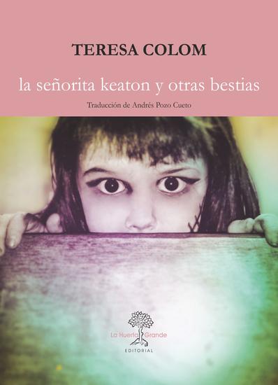 La señorita Keaton y otras bestias - cover