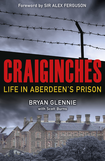 Craiginches - Life in Aberdeen's Prison - cover