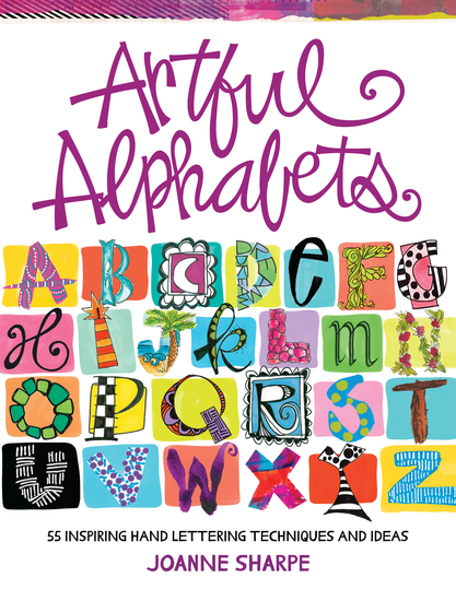 Artful Alphabets - 55 Inspiring Hand Lettering Techniques and Ideas - cover