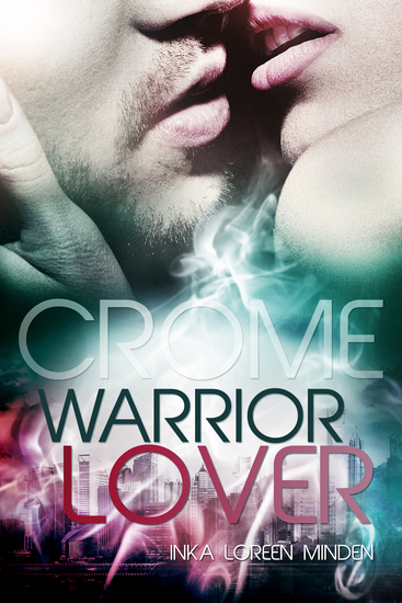 Crome - Warrior Lover 2 - Die Warrior Lover Serie - cover