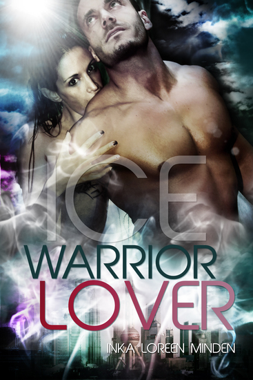 Ice - Warrior Lover 3 - Die Warrior Lover Serie - cover