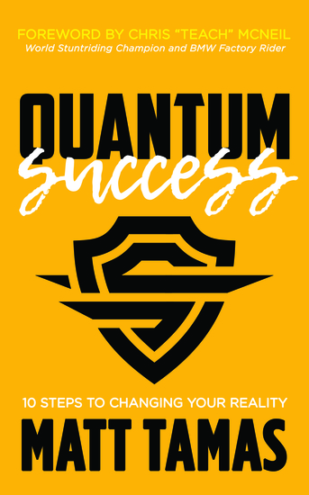 Quantum Success - 10 Steps to Changing Your Reality - cover