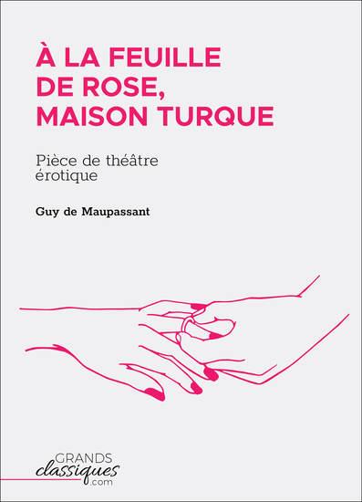 À la feuille de rose maison turque - Pièce de théâtre érotique - cover