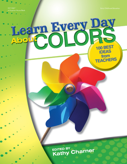 Learn Every Day About Colors - 100 Best Ideas from Teachers - cover