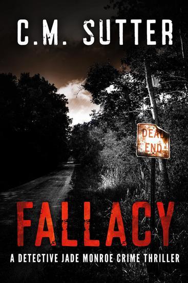 Fallacy - A Detective Jade Monroe Crime Thriller #3 - cover