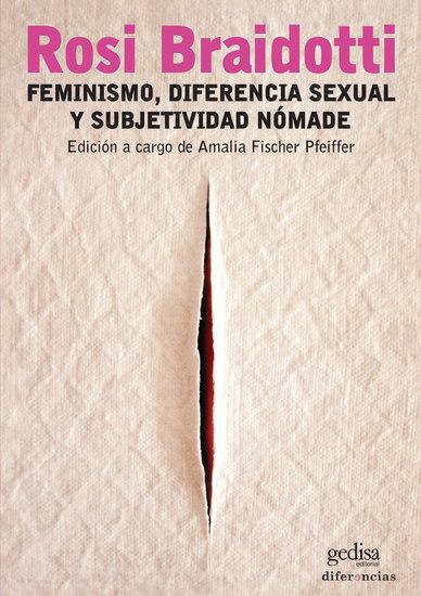 Feminismo diferencia sexual y subjetividad nómade - cover