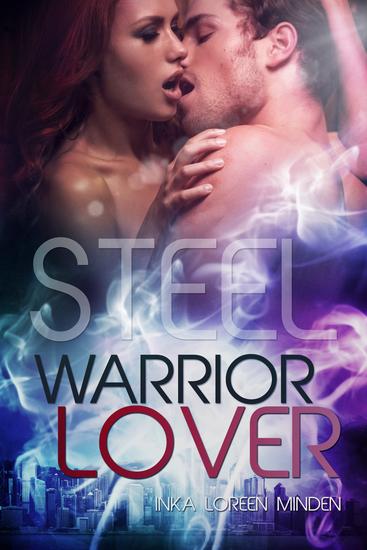 Steel - Warrior Lover 7 - Die Warrior Lover Serie - cover