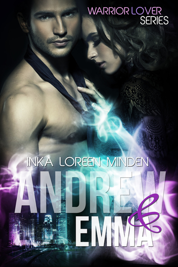 Andrew und Emma - Warrior Lover 6 - Die Warrior Lover Serie - cover
