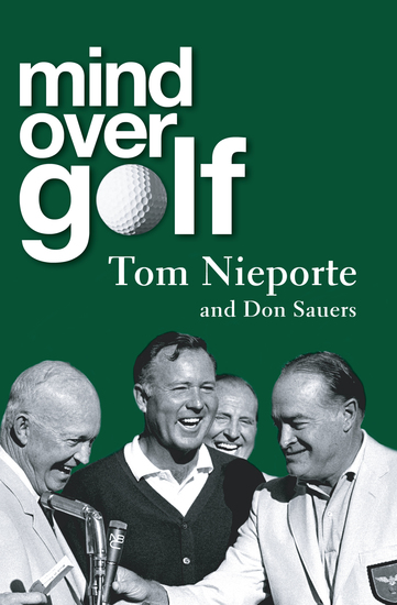 Mind Over Golf - A Beginner's Guide to the Mental Game - cover
