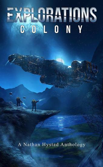 Explorations: Colony - Explorations - cover