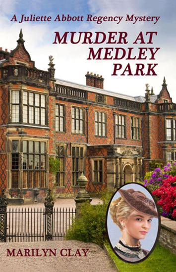 Murder At Medley Park - A Juliette Abbott Regency Mystery #4 - cover