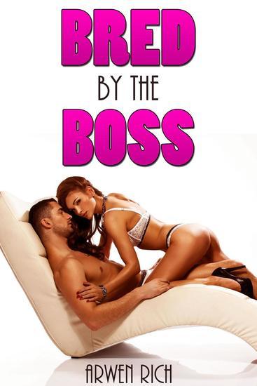 Bred by the Boss (impregnation babysitter older man) - cover