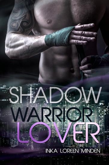 Shadow - Warrior Lover 10 - Die Warrior Lover Serie - cover