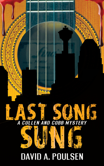 Last Song Sung - A Cullen and Cobb Mystery - cover