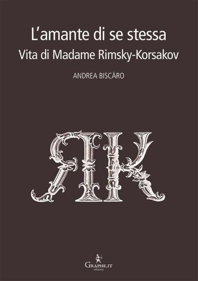 L'amante di se stessa - Vita di Madame Rimsky-Korsakov - cover