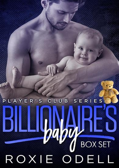 Billionaire's Baby - Player's Club Complete Box Set - Player's Club Series - cover