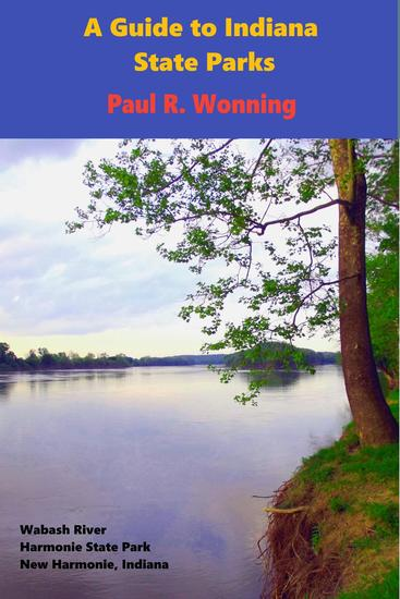 A Guide to Indiana State Parks - Indiana State Park Travel Guide Series #14 - cover