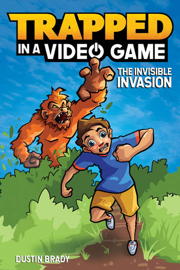 Trapped in a Video Game - The Invisible Invasion - cover