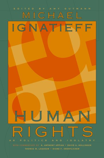 Human Rights as Politics and Idolatry - cover