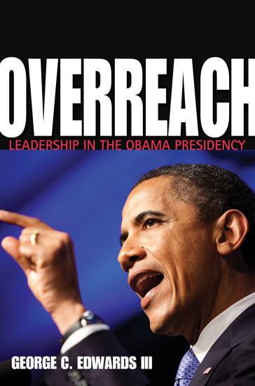 Overreach - Leadership in the Obama Presidency - cover
