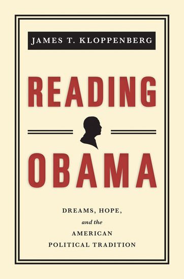 Reading Obama - Dreams Hope and the American Political Tradition - cover