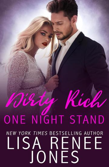 Dirty Rich One Night Stand - Dirty Rich #1 - cover