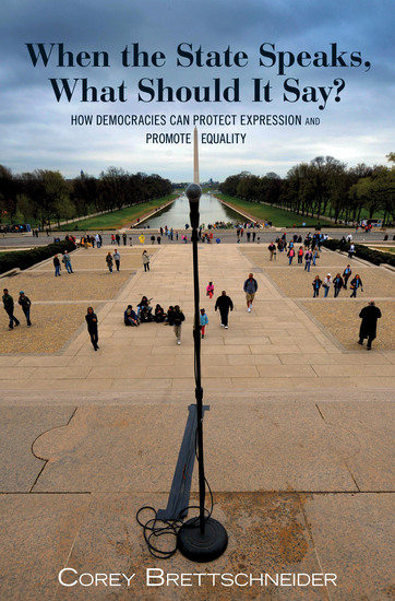 When the State Speaks What Should It Say? - How Democracies Can Protect Expression and Promote Equality - cover