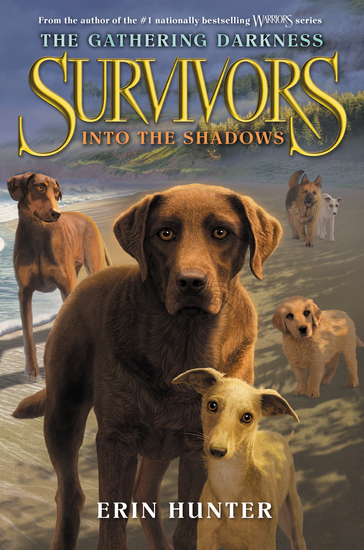 Survivors: The Gathering Darkness #3: Into the Shadows - cover
