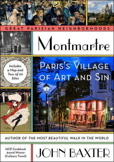 Montmartre - Paris's Village of Art and Sin - cover