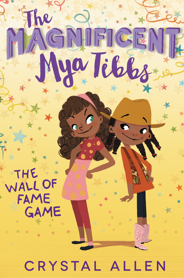 The Magnificent Mya Tibbs: The Wall of Fame Game - cover