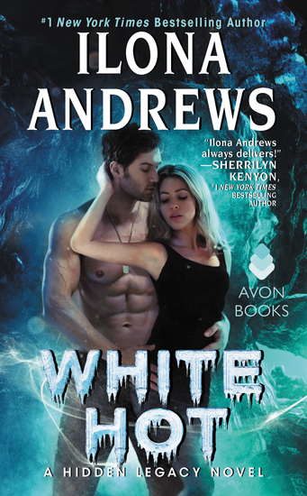 White Hot - A Hidden Legacy Novel - cover