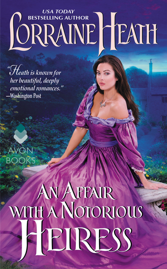 An Affair with a Notorious Heiress - A Scandalous Gentlemen of St James Novel - cover