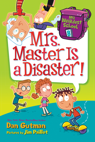 My Weirdest School #8: Mrs Master Is a Disaster! - cover