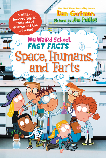 My Weird School Fast Facts: Space Humans and Farts - cover