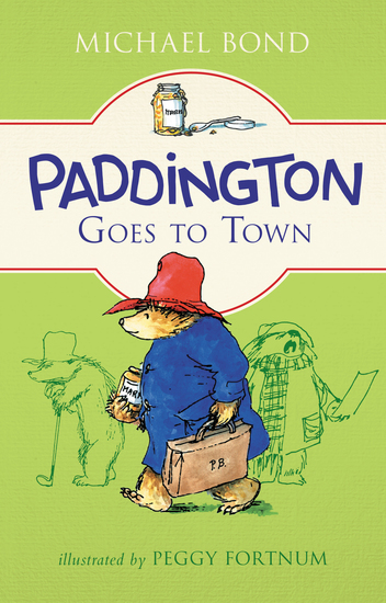 Paddington Goes to Town - cover