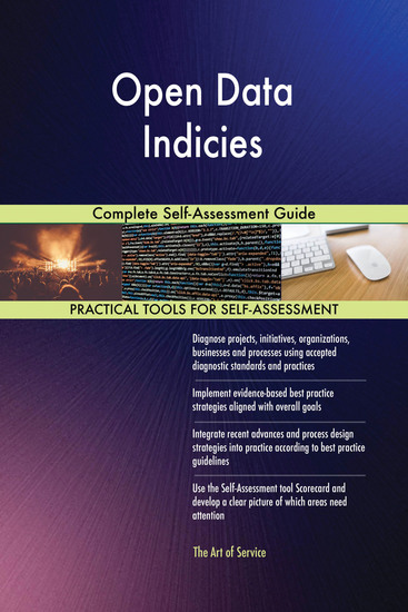 Open Data Indicies Complete Self-Assessment Guide - cover