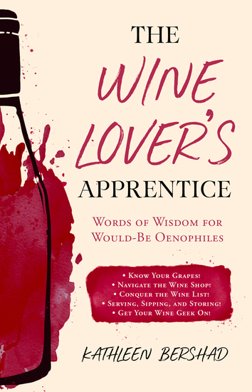 The Wine Lover's Apprentice - Words of Wisdom for Would-Be Oenophiles - cover